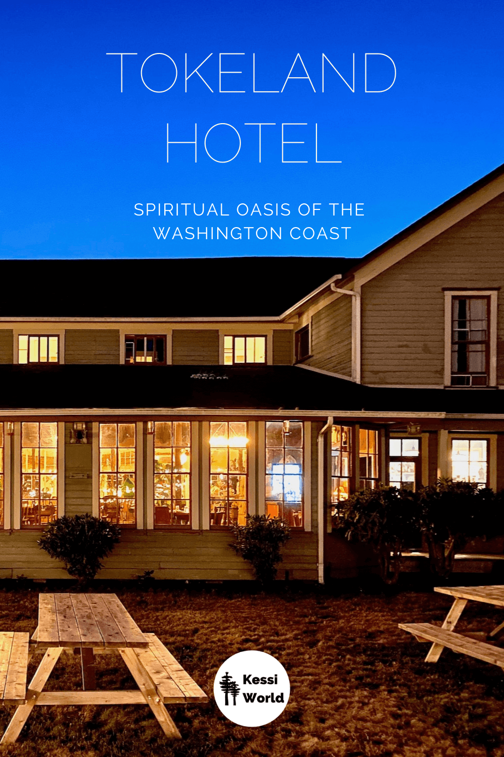This Pinterest tile shows the outside of the Tokeland Hotel at night. There are wood picnic tables and all the eight paned windows of the restaurant inside are ablaze with warm yellow light. The sky is a dusk colored blue.