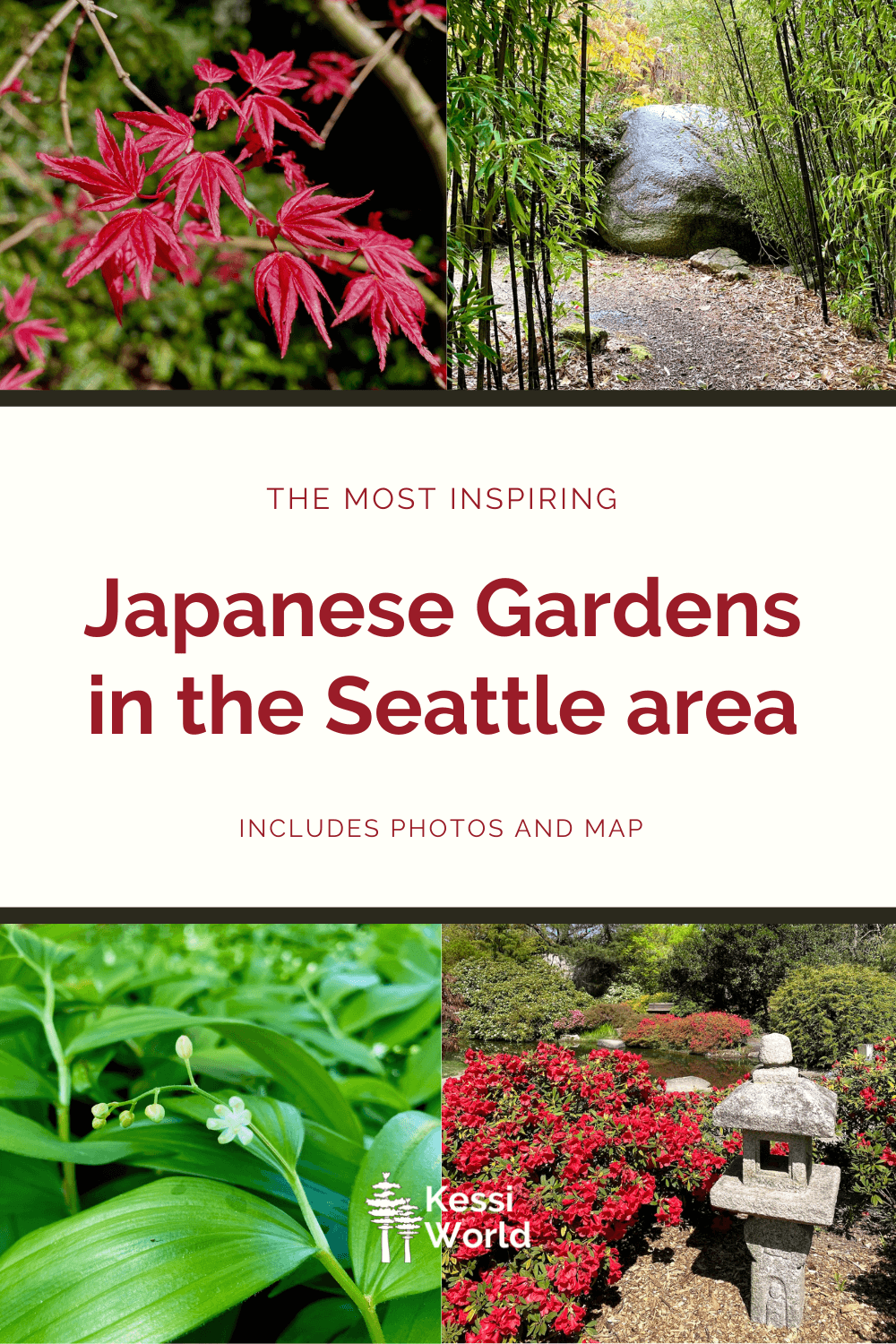 This Pinterest pin showcases four small square photos that highlight the most inspiring Japanese Gardens in Seattle.