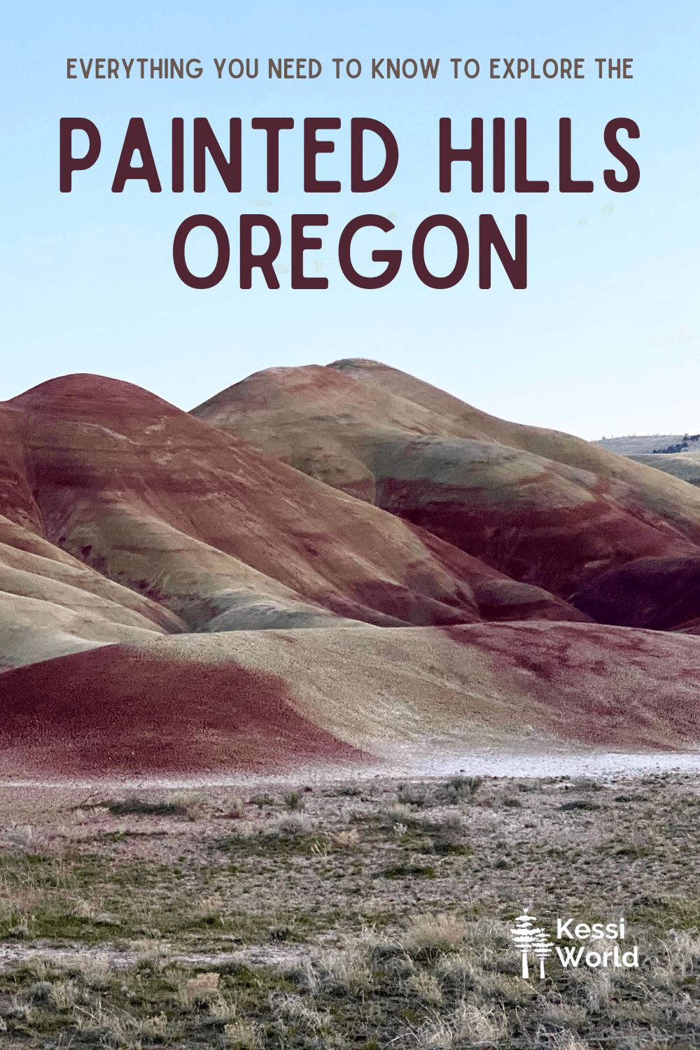 This Pinterest Pin shows a scene with vibrant reds and yellows flowing in rolling mounds in the Painted Hills monument in Oregon.  The sky above is a clear blue.