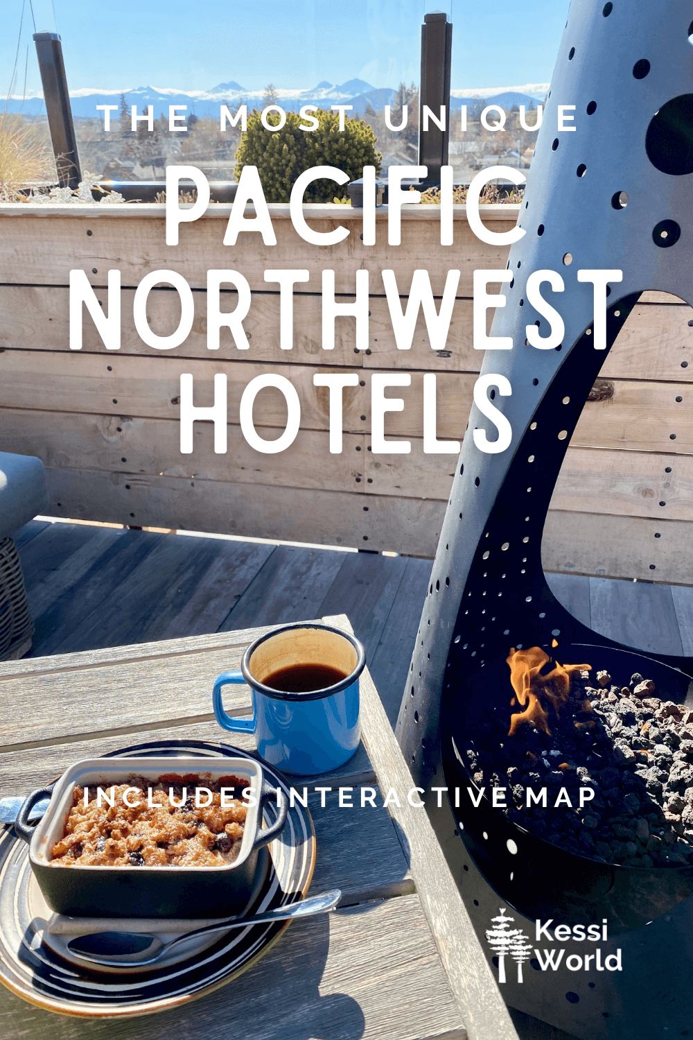 This Pinterest pin has white letters that say the most unique Pacific Northwest Hotels. There is a cup of coffee and crumbly cake on a table next to a metal heater.