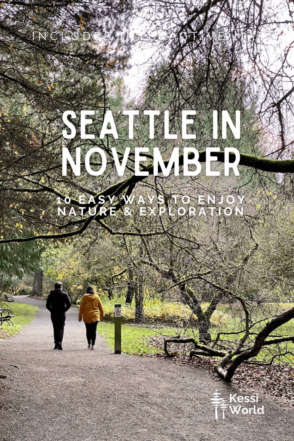 This Pinterest pin shows Two people walk on a gravel path in a winter scene in Seattle's Washington Park Arboretum. The trees above them have lost their leaves and it is a winter scene with not much color except the green grass in the lawn area.