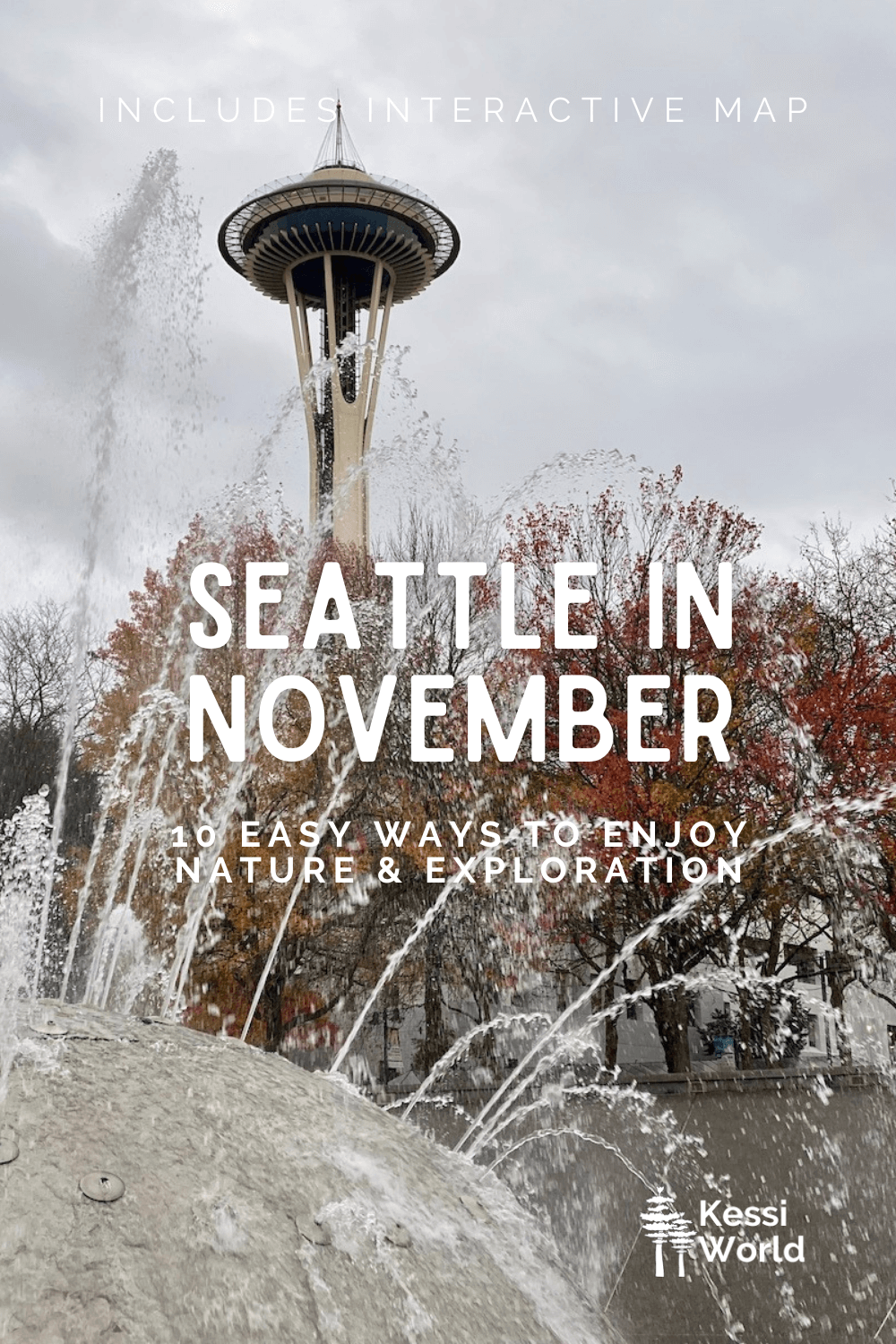 This Pinterest pin shows Seattle in November with the trees around the Seattle Center changing leaves and dropping them with the Space Needle hovering above in cloudy skies. In the foreground is the International Fountain spraying water streams in every direction, with the water bubbling down to the drain, which is red brick color.